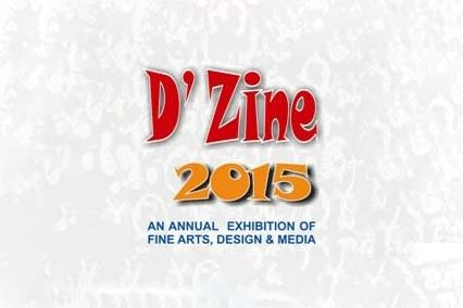 D'Zine 2015 – Exhibition of Fine Arts, Design & Media being held from 9th March