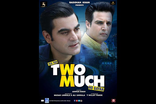 Poster of Arbaaz Khan, Jimmy Shergill and Pooja Chopra's film Yea Toh Two Much Ho Gayaa launched