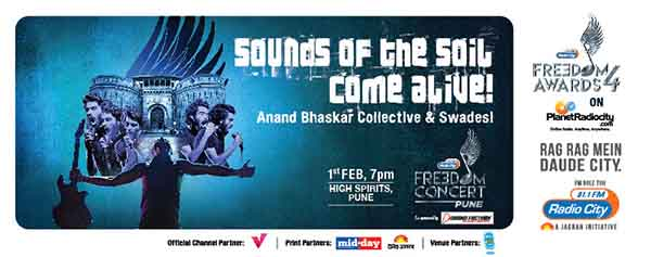 Anand Bhaskar Collective and Swadesi  to perform at Radio City Freedom Awards – Season 4's,  Freedom Concert in Pune