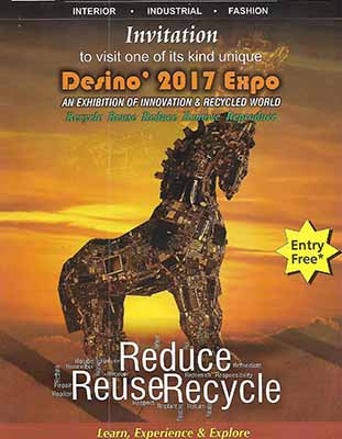 Desino 2017 Expo - an unique exhibition of Innovation & Recycled World