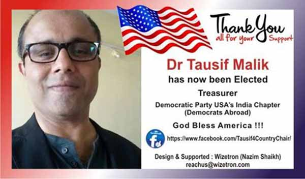Dr Tausif Malik elected Treasurer for Democrats Abroad India
