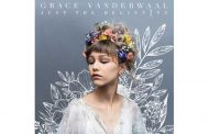 Grace VanderWaal To Release Debut Album