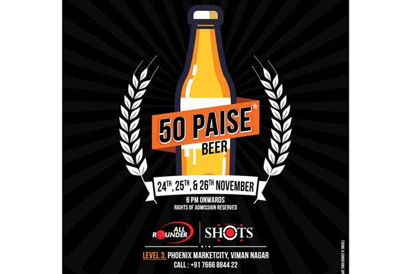 Beer for 50 paisa at Rounder Shots