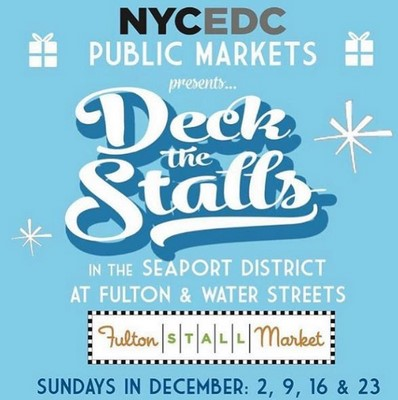 NYCEDC and Fulton Stall Market Announce Free Holiday Fair Celebrating the Best of NYC's Public Markets