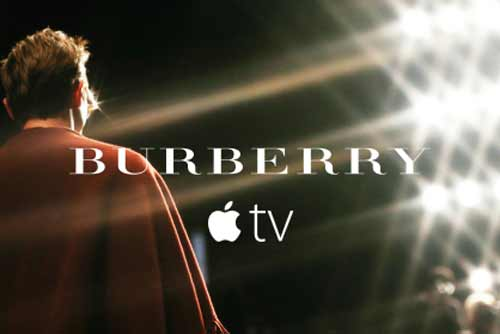 Burberry launches on Apple TV And becomes first fashion brand to broadcast live on the platform