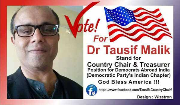 Dr Tausif Malik could be next International Country Chair & Treasurer for Democrats Abroad India