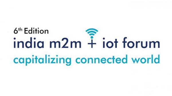The 6th Edition Of India m2m+IOT Forum 2019