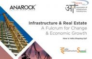 Multi-modal Infrastructure Steers India's Real Estate Growth – ANAROCK Report
