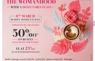 Honoring the womanhood with a delectable feast at Hotel Sahara Star